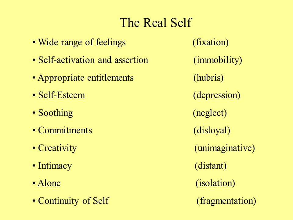 The Real Self Wide range of feelings (fixation)