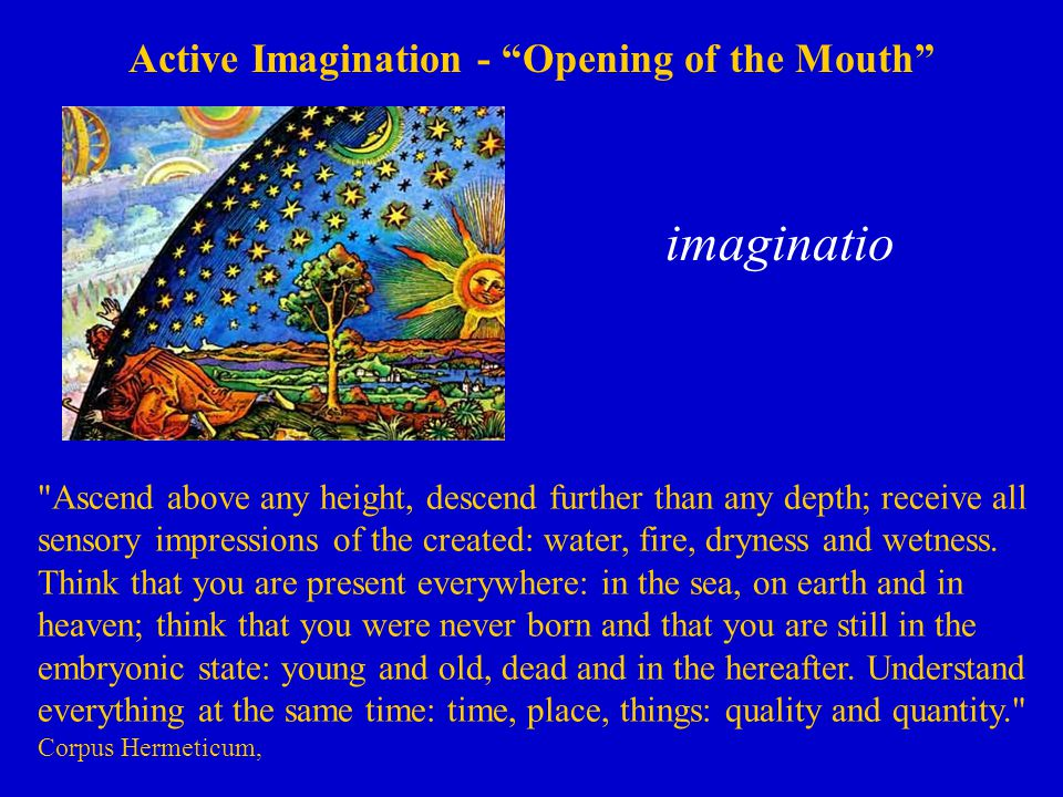 Active Imagination - Opening of the Mouth