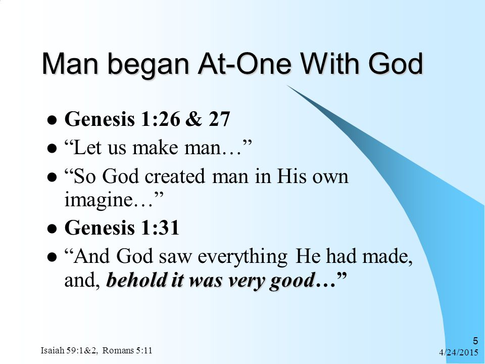 Man began At-One With God
