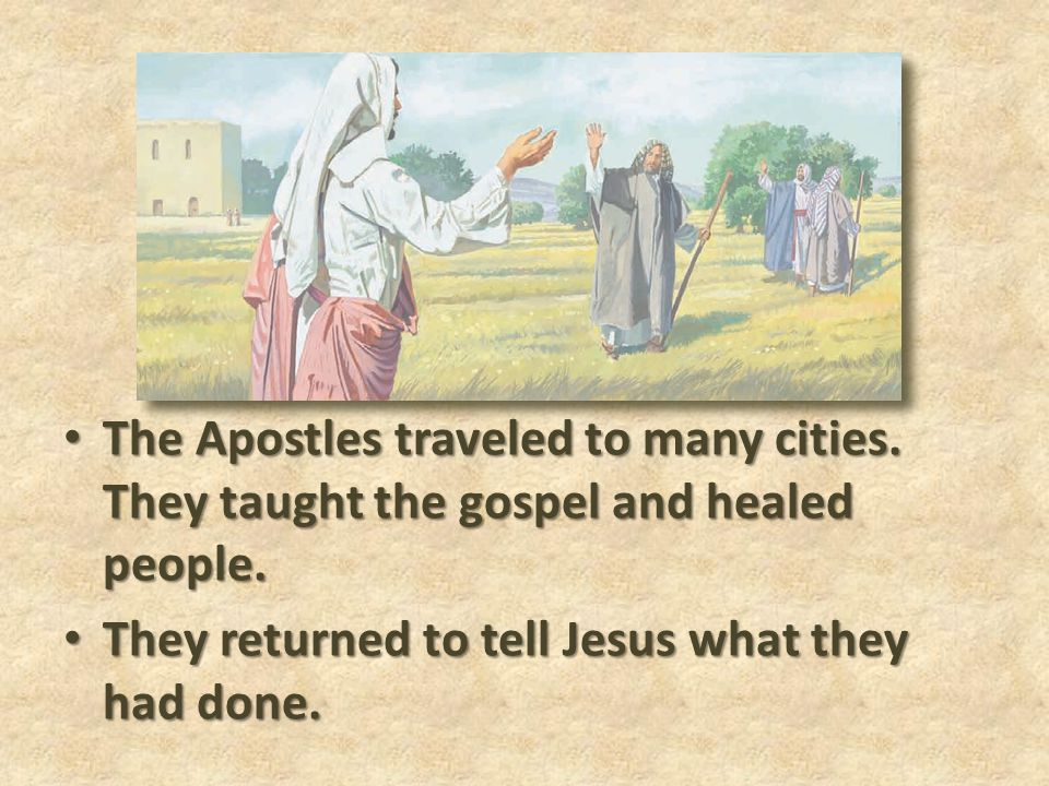 The Apostles traveled to many cities