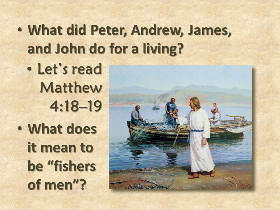 What did Peter, Andrew, James, and John do for a living