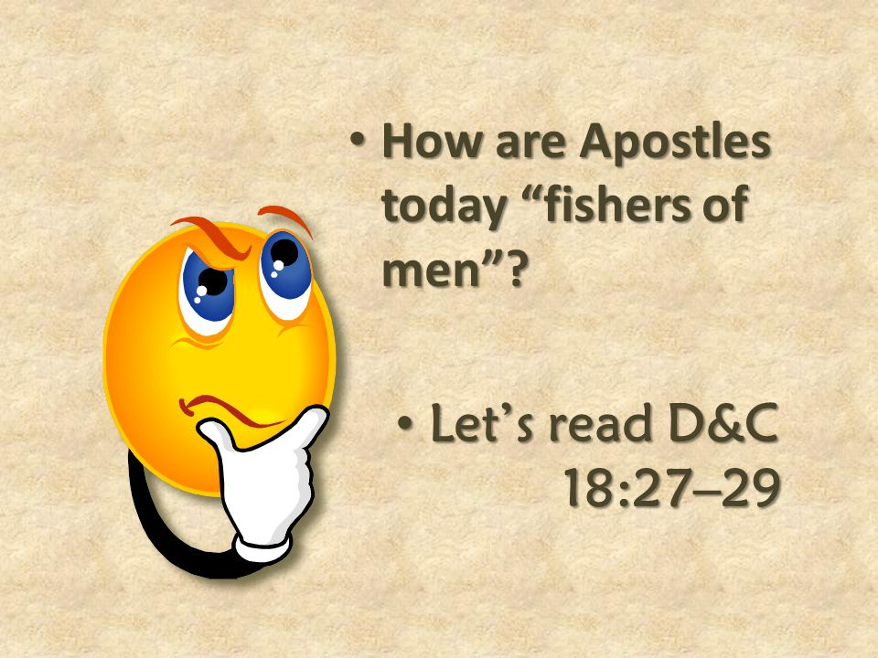 How are Apostles today fishers of men