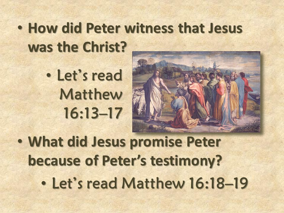 How did Peter witness that Jesus was the Christ