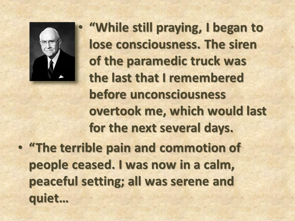 While still praying, I began to lose consciousness