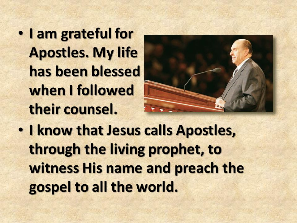 I am grateful for Apostles