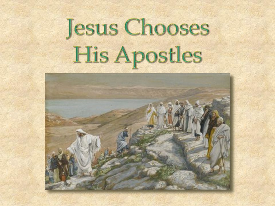Jesus Chooses His Apostles