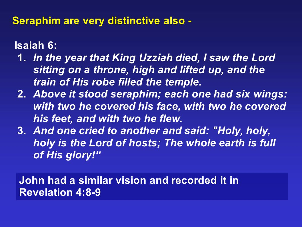 Seraphim are very distinctive also -
