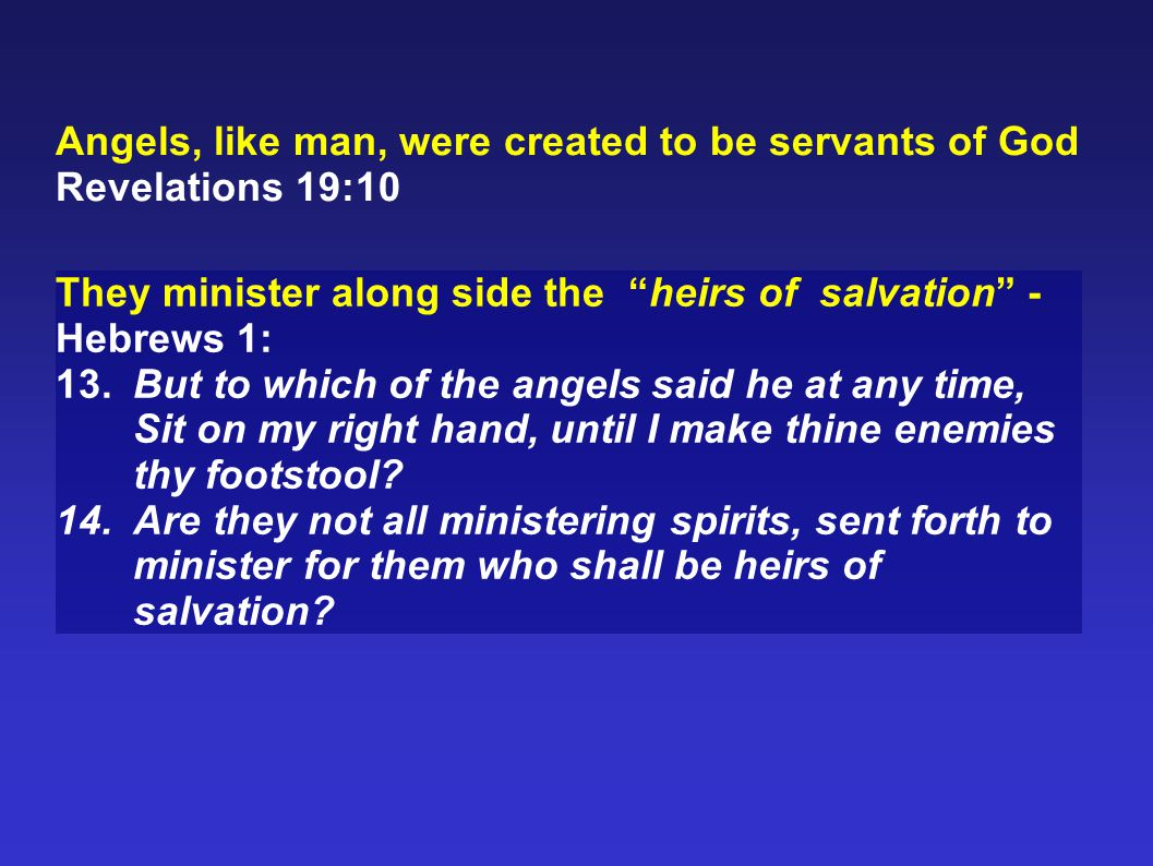 Angels, like man, were created to be servants of God