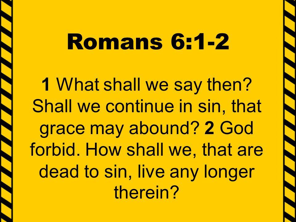 Romans 6:1-2