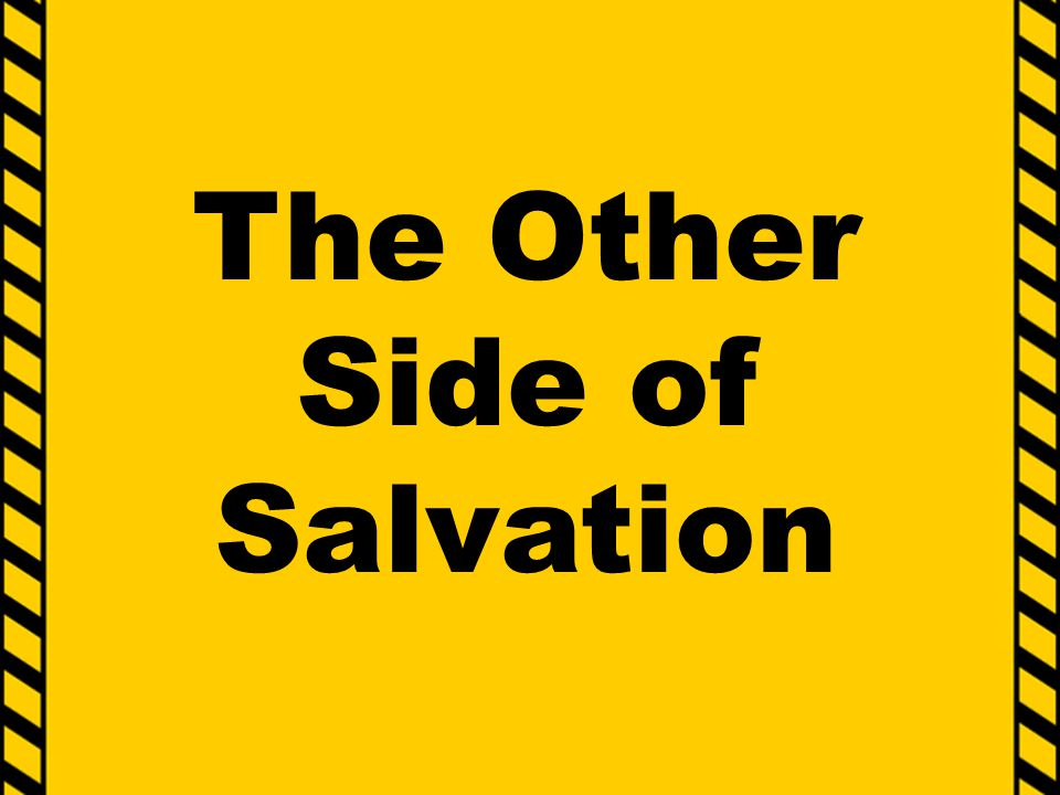 The Other Side of Salvation