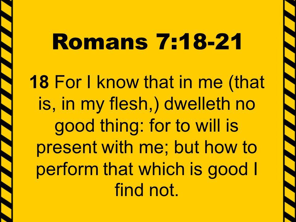 Romans 7:18-21