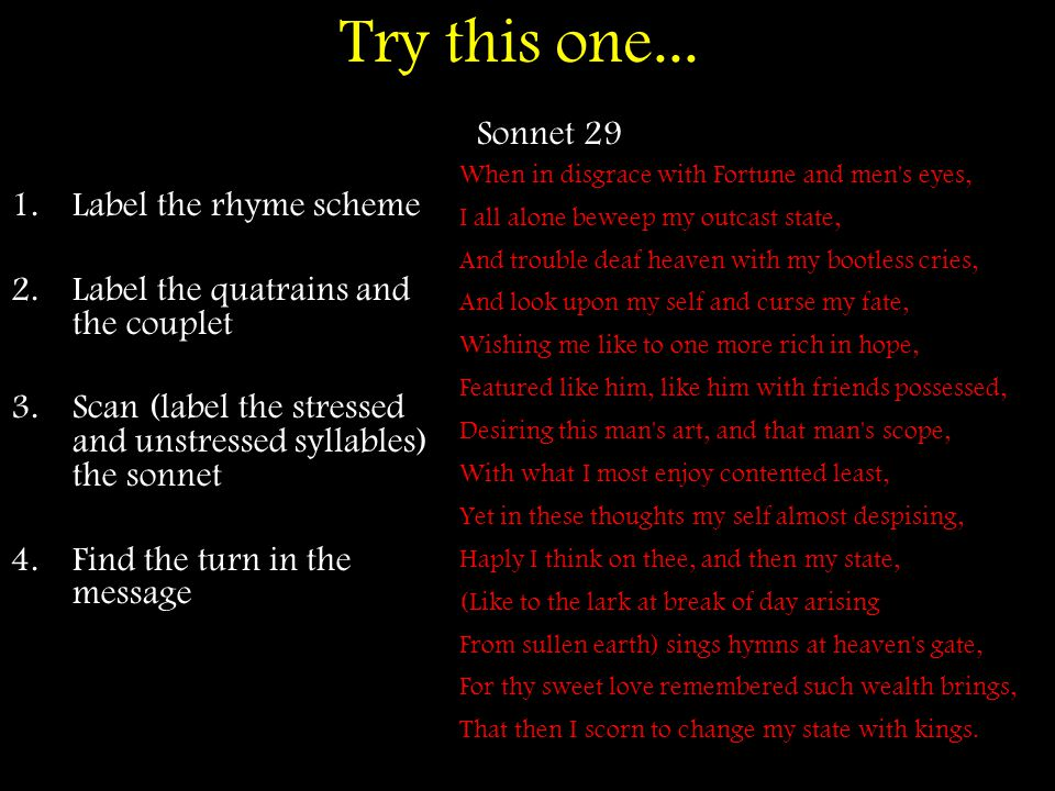 Try this one... Sonnet 29 Label the rhyme scheme