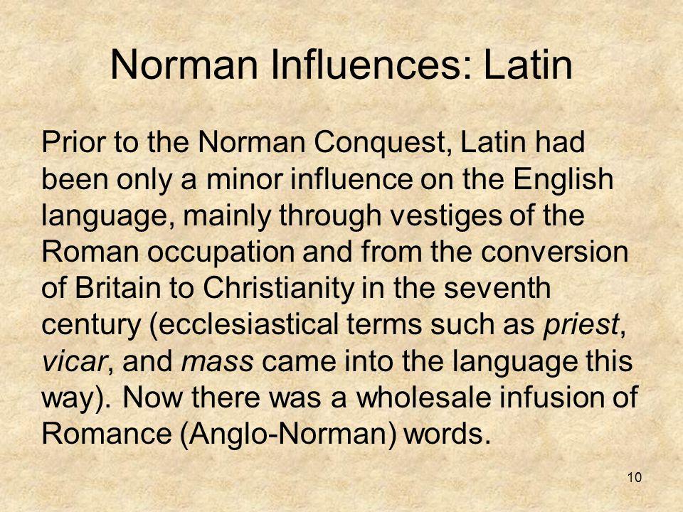 Norman Influences: Latin