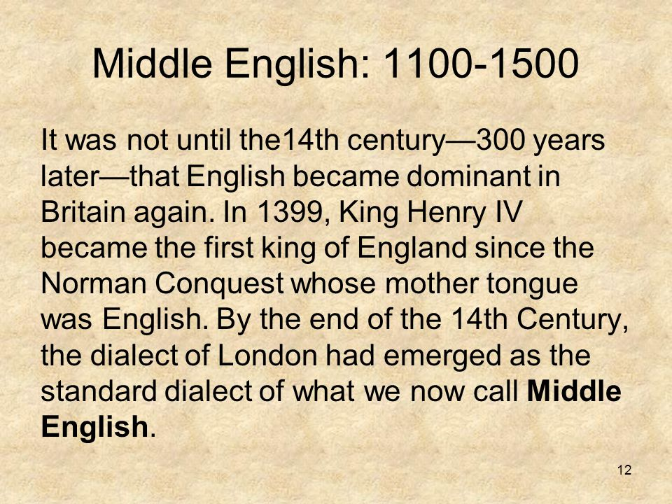 Middle English: 1100-1500