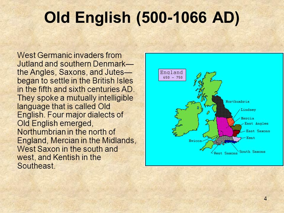 Old English (500-1066 AD)