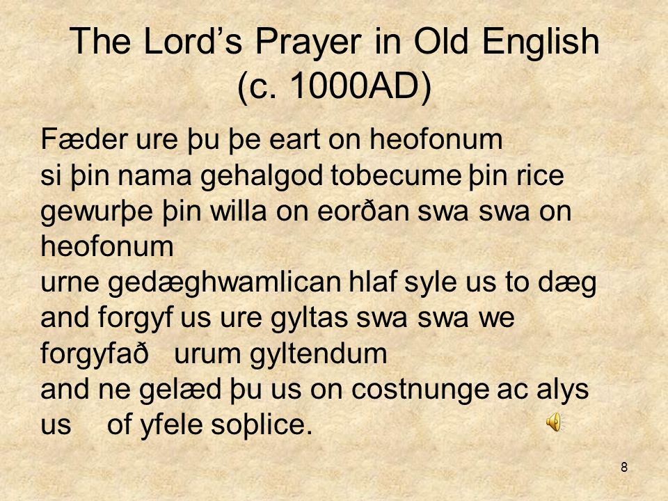 The Lord's Prayer in Old English (c. 1000AD)
