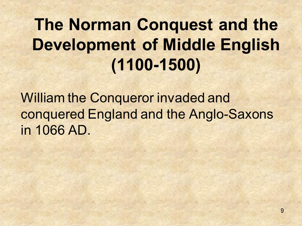 The Norman Conquest and the Development of Middle English (1100-1500)