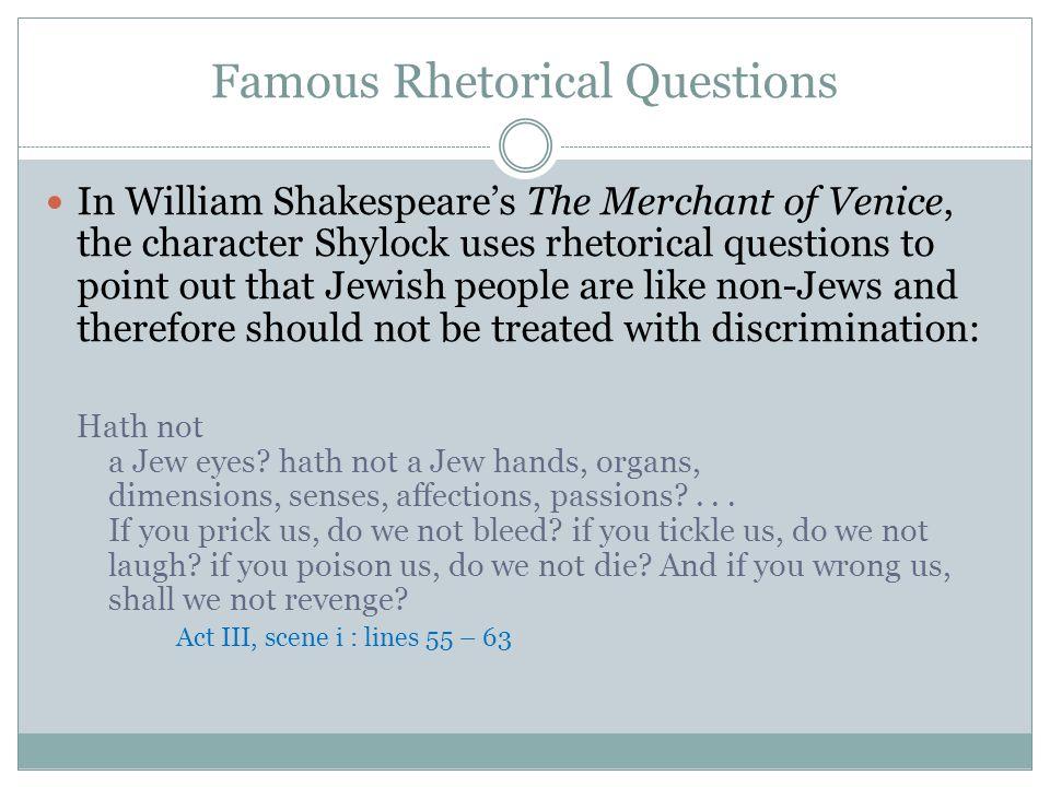 Famous Rhetorical Questions