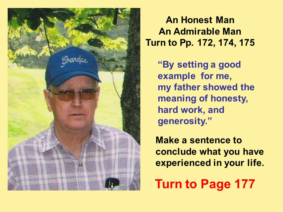 Turn to Page 177 An Honest Man An Admirable Man