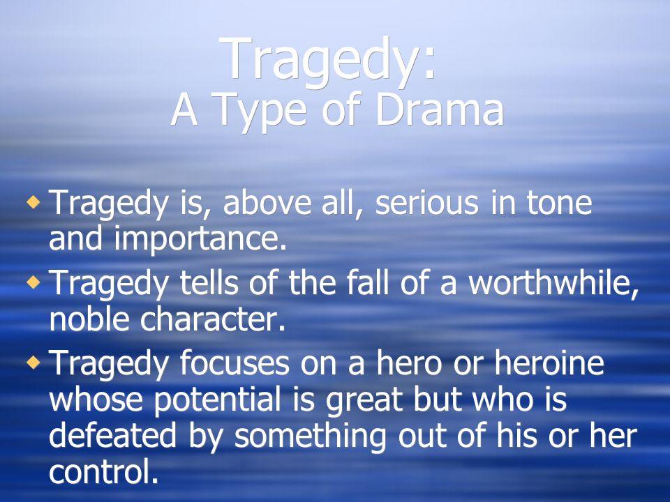 Tragedy: A Type of Drama