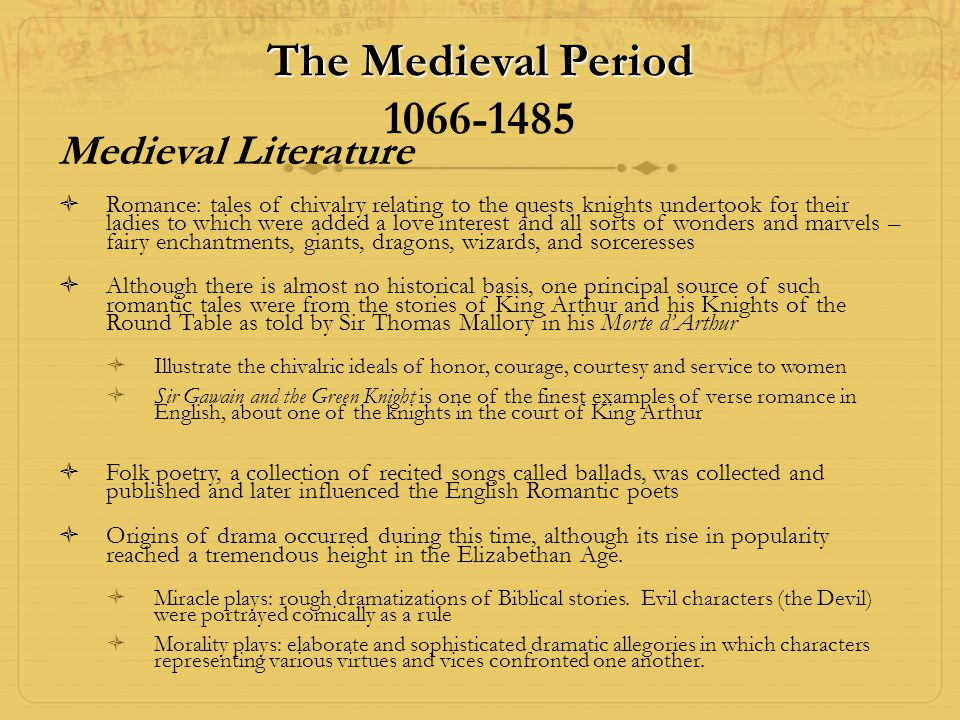 The Medieval Period 1066-1485 Medieval Literature