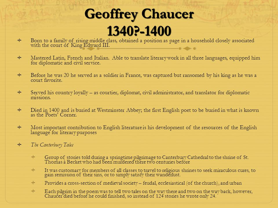 Geoffrey Chaucer 1340 -1400