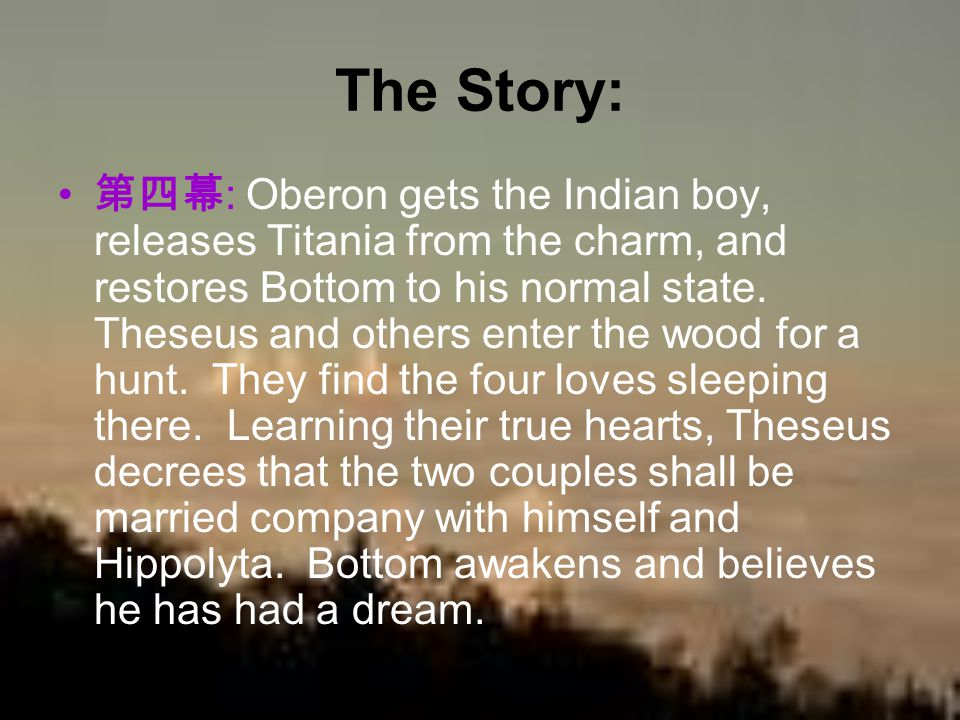 The Story: