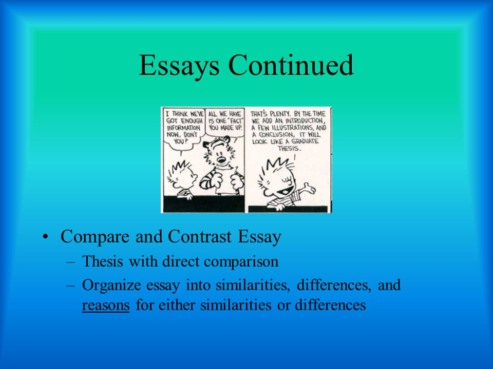 Essays Continued Compare and Contrast Essay