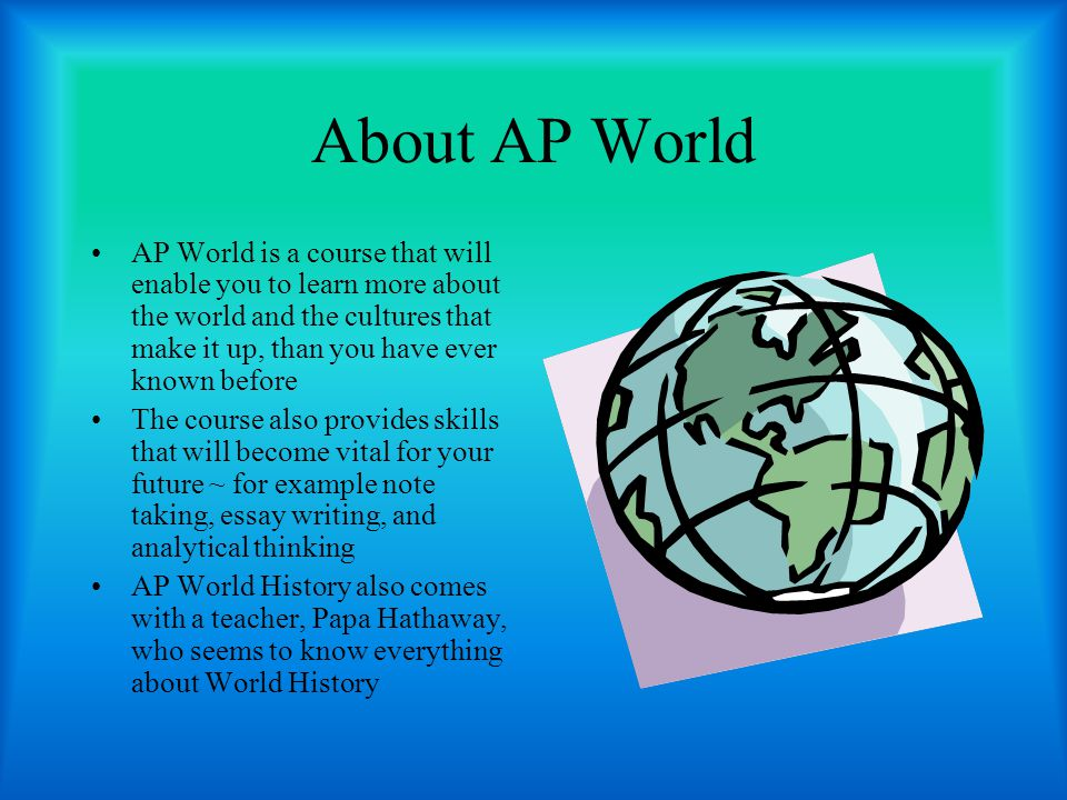 About AP World