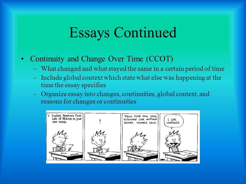 Essays Continued Continuity and Change Over Time (CCOT)