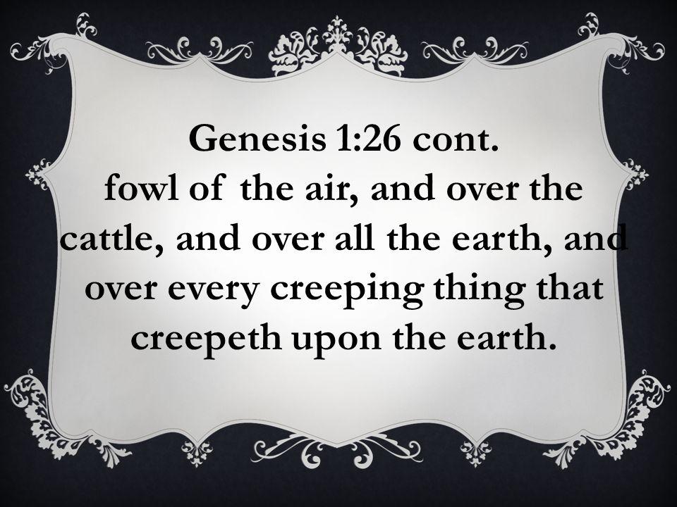Genesis 1:26 cont.