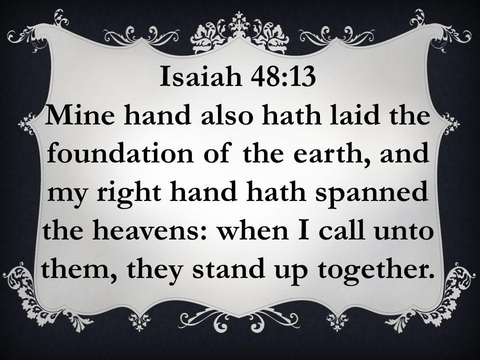 Isaiah 48:13
