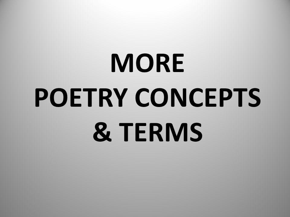 More poetry concepts & terms