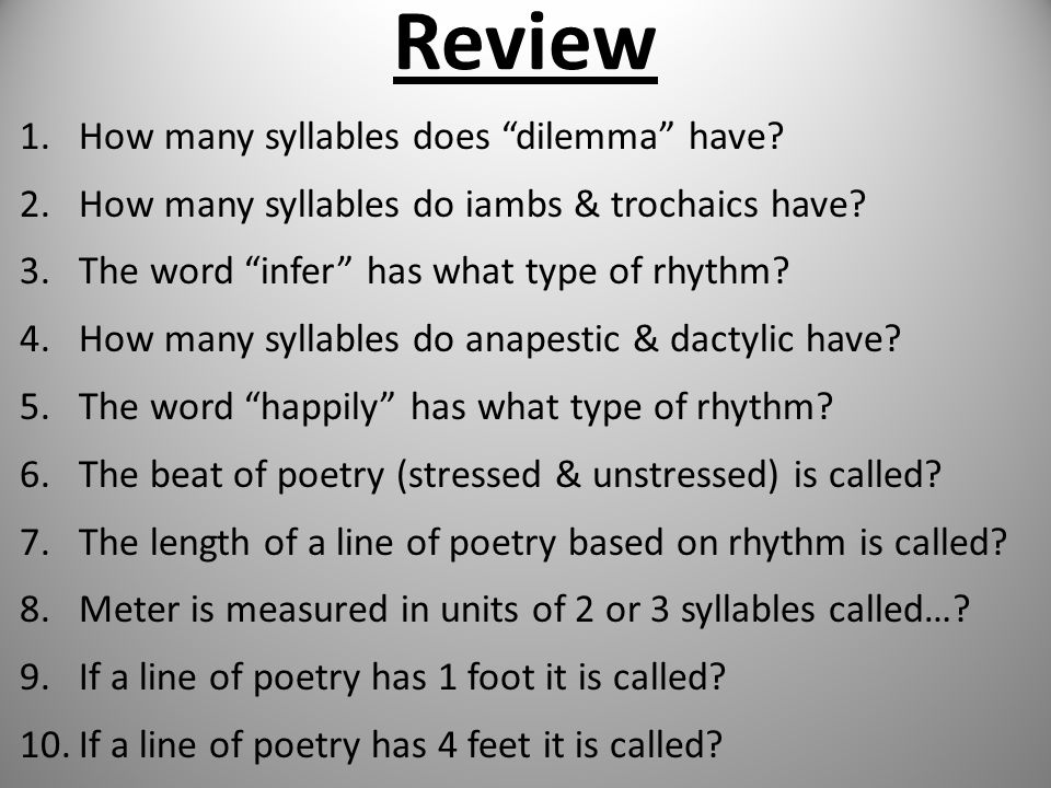 Review How many syllables does dilemma have