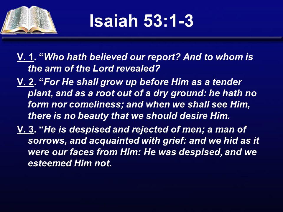 Isaiah 53:1-3