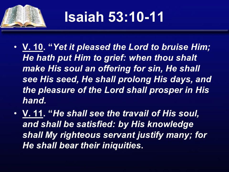 Isaiah 53:10-11