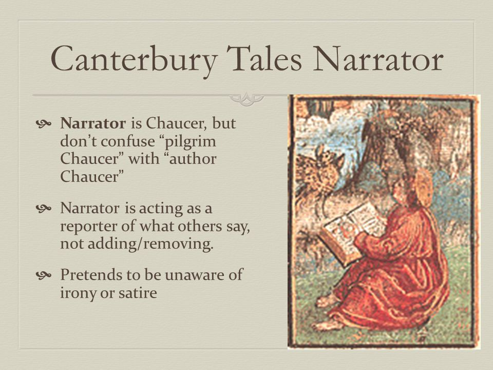 the relationship between the author and the story in chaucers canterbury tales Summary about the canterbury tales character list summary and analysis as the party nears canterbury, the host demands a story from the manciple.