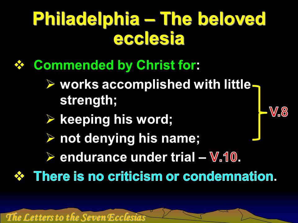 Philadelphia – The beloved ecclesia