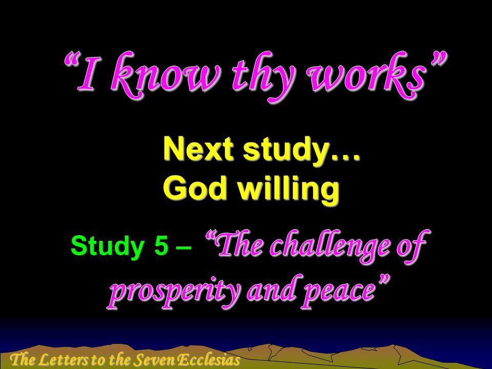 Next study… God willing
