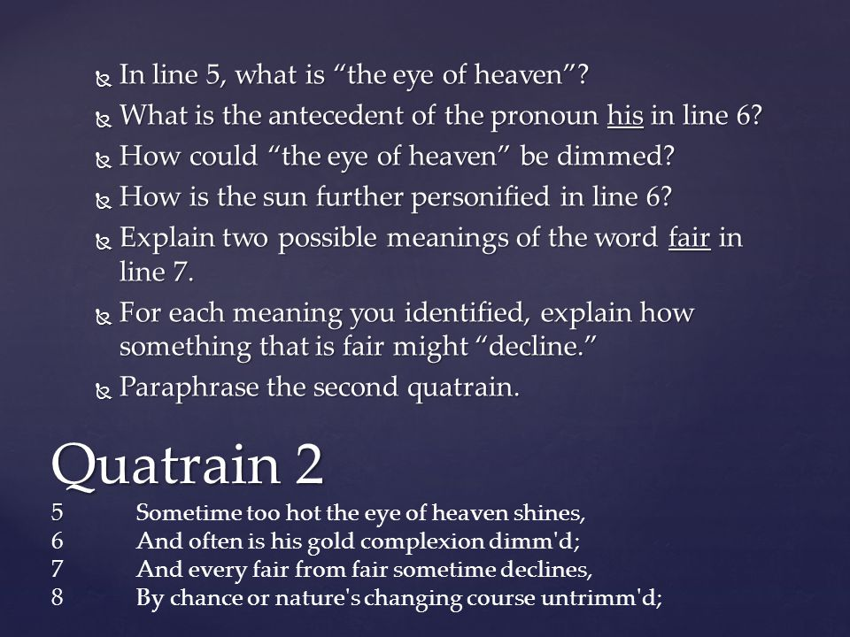 In line 5, what is the eye of heaven