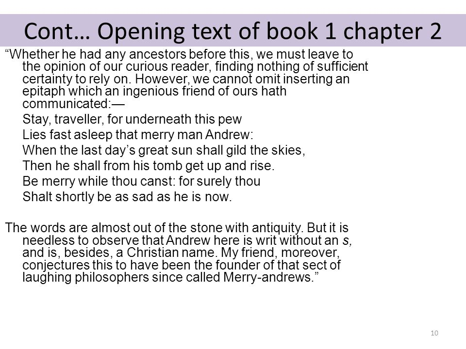 Cont… Opening text of book 1 chapter 2