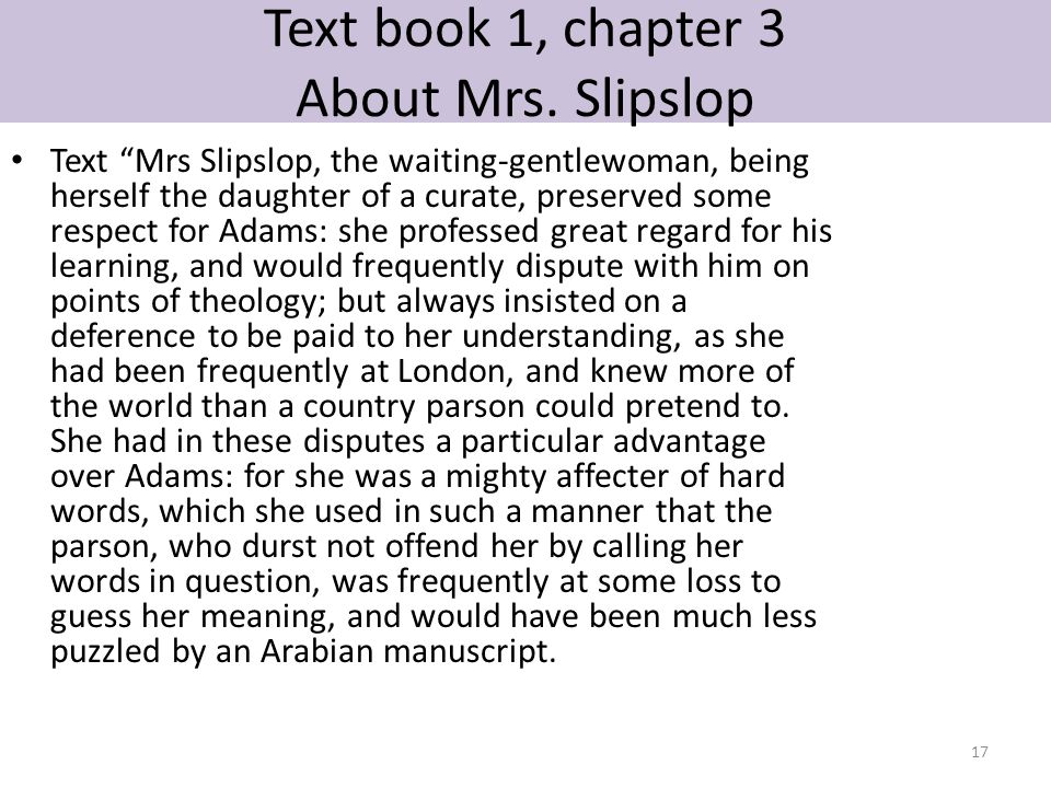 Text book 1, chapter 3 About Mrs. Slipslop
