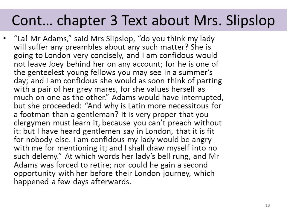 Cont… chapter 3 Text about Mrs. Slipslop