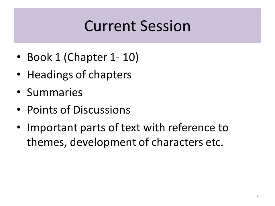Current Session Book 1 (Chapter 1- 10) Headings of chapters Summaries