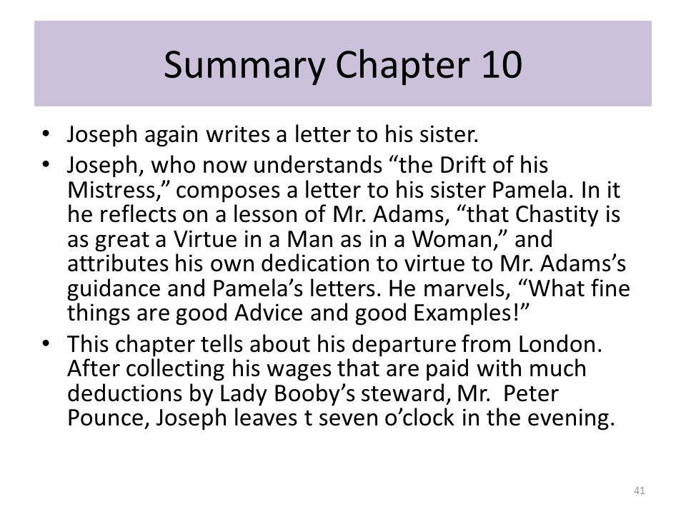 Summary Chapter 10 Joseph again writes a letter to his sister.
