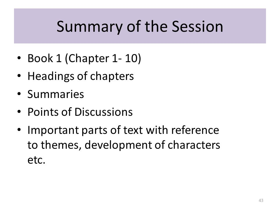 Summary of the Session Book 1 (Chapter 1- 10) Headings of chapters
