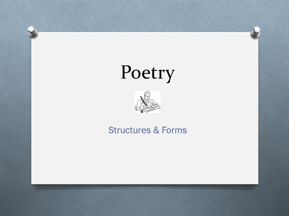 Poetry Structures & Forms