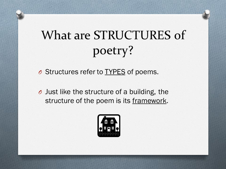What are STRUCTURES of poetry
