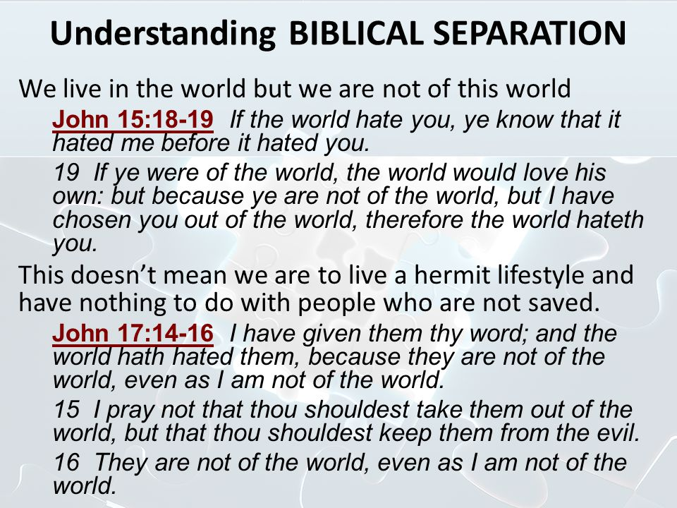 Understanding BIBLICAL SEPARATION