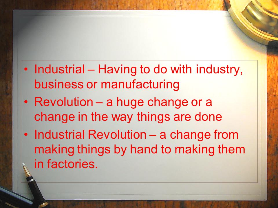 Industrial – Having to do with industry, business or manufacturing